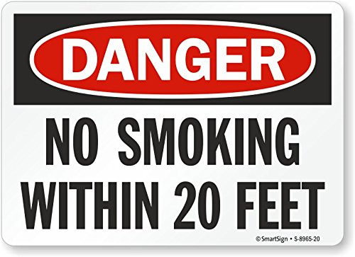 No Smoking Within 20 Feet Plastic Sign Smartsign S-8965-20-PL-14Danger