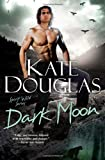Dark Moon, Kate Douglas, 1617734748
