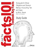 Studyguide for Ethical Obligations and Decision Making in Accounting, Cram101 Textbook Reviews, 1478498986