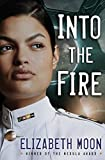 Into the Fire (Vatta's Peace) Kindle Edition by Elizabeth Moon