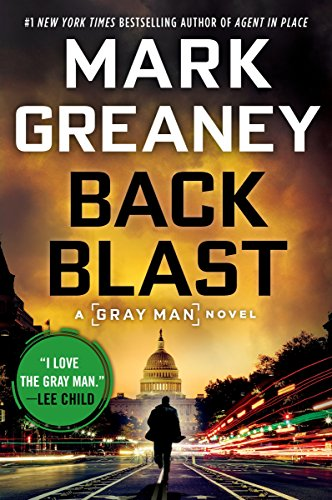 Back Blast (A Gray Man Novel Book 5) by [Greaney, Mark]