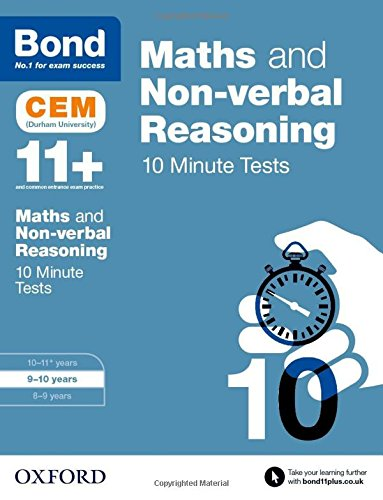 Bond 11+: Maths & Non-Verbal Reasoning: CEM 10 Minute Tests: 9-10 Years