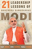 21 Leadership Lessons of Narendra Damodardas Modi