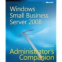 Windows? Small Business Server 2008 Administrators Companion