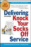 Delivering Knock Your Socks off Service 5th Edition