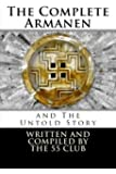 The Complete Armanen and The Untold Story