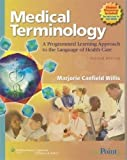 Medical Terminology: A Programmed Learning Approach to the Language of Health Care, 2nd Edition