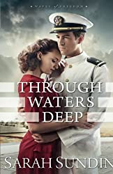 Through Waters Deep (Waves of Freedom)