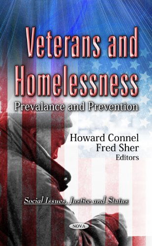 Veterans and Homelessness: Prevalance and Prevention (Social Issues, Justice and Status)