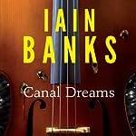 Canal Dreams | Iain Banks
