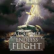 Endless Flight: Benjamin Ashwood Series, Book 2 | A. C. Cobble