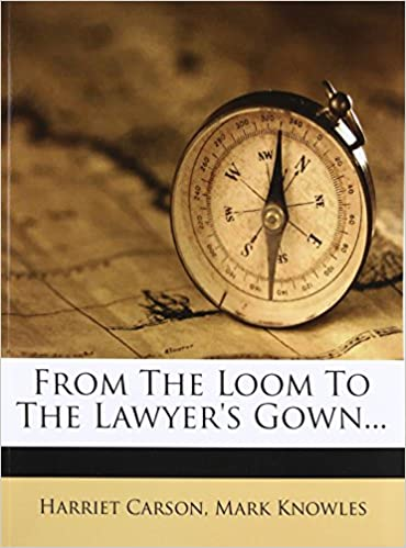 Buy From the Loom to the Lawyer\'s Gown... Book Online at Low Prices ...