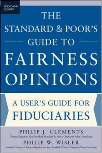 the-standard-poor-s-guide-to-fairness-opinions