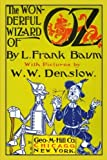 Image of The Wonderful Wizard of Oz with Pictures by W. W. Denslow (Oz Books) (Volume 1)