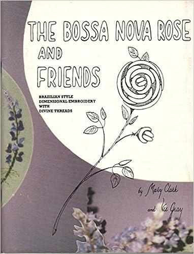 THE BOSSA NOVA ROSE AND FRIENDS: BRAZILIAN STYLE DIMENSIONAL
