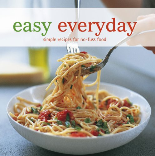 Easy Everyday Simple Recipes For No Fuss Food Ryland Peters Small 9781845976347 Amazon Books