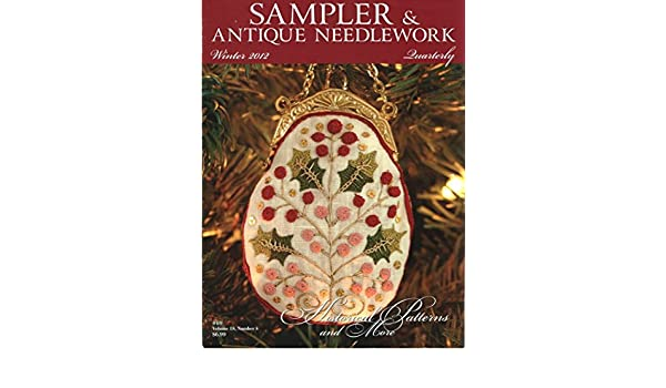 Sampler /& Antique Needlework Quarterly Magazine #69