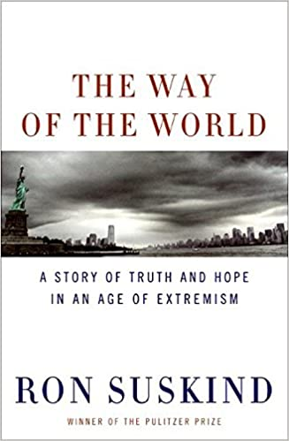 The Way of the World: A Story of Truth and Hope in an Age of ...