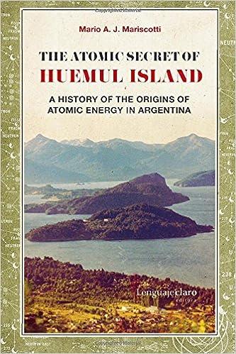 The Atomic Secret of Huemul Island: A history of the origins