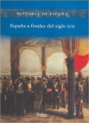 España a finales del siglo XIX (Historia de España): Amazon.es: Comellas, José Luis: Libros
