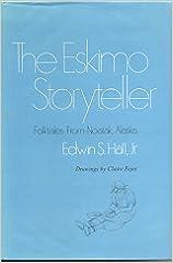 Book Eskimo Storyteller: Folktales from Noatak, Alaska