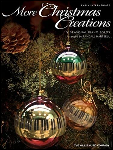 amazoncom more christmas creations early intermediate level 9781458410863 randall hartsell hal leonard corp books - Christmas Creations