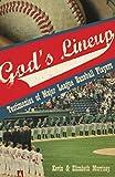 img - for God's Lineup!: Testimonies of Major League Baseball Players book / textbook / text book