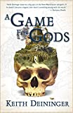 A Game for Gods (The Godgame, Book 1)