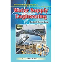 Water Supply Engineering : Environmental Engineering - Vol. I