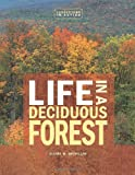 Life in a Deciduous Forest (Ecosystems in Action)