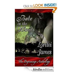 Babe in the Woods: a Samhain Beginnings story Lorelei James, MacKenzie McKade, Charlene Teglia and Jenn Andrus