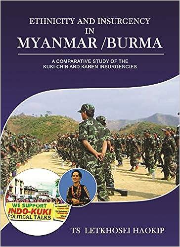 Buy Ethnicity and Insurgency in Myanmar /Burma Book Online at Low