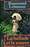 The Ballad and the Source, Rosamond Lehmann, 0156102609