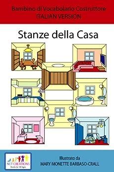 Stanze della casa rooms in the house set for Casa di sei stanze