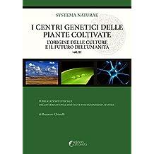 I centri genetici delle piante coltivate: L'origine delle culture e il futuro dell'umanità