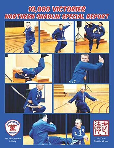 10,000 Victories Northern Shaolin Special Report (Color)