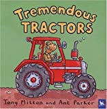 Tremendous Tractors, Tony Mitton and Ant Parker, 0753459183