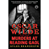 Oscar Wilde and the Murders at Reading Gaol: A Mystery (The Oscar Wilde Mysteries)