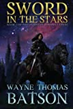 Sword in the Stars (The Myridian Constellation) (Volume 1)