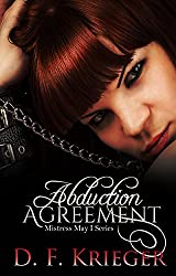 The Abduction Agreement (Mistress May I Book 1)
