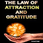 The Law of Attraction and Gratitude | Avinash Singh
