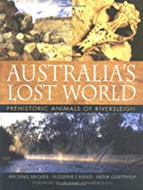 Australia's Lost World: Prehistoric Animals of Riversleigh