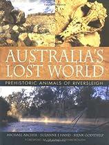 Australia's Lost World: Prehistoric Animals of Riversleigh