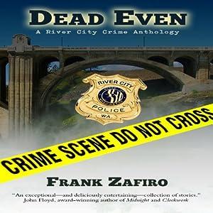 Dead Even Audiobook