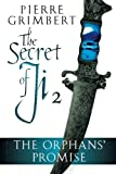 The Orphans' Promise (Secret of Ji)