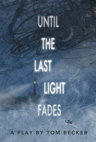 book cover of Until the Last Light Fades