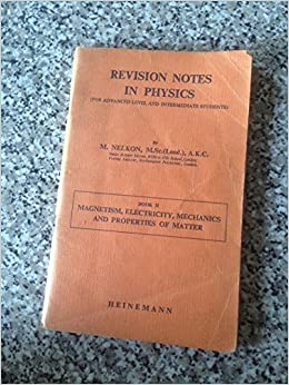 Revision Notes in Physics for Advanced Level and Intermediate