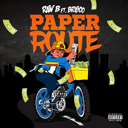 paper-route-feat-brisco-explicit