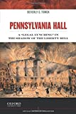 Pennsylvania Hall: A 'Legal Lynching' in the Shadow of the Liberty Bell (Critical Historical Encounters Series)