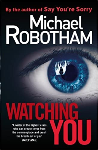 Amazon Watching You Joseph OLoughlin 9781847445261 Michael Robotham Books